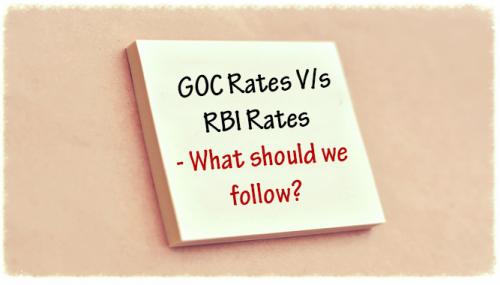 GOC Rates Vs RBI Rates: What should we follow?