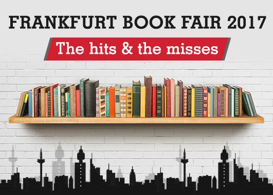 Frankfurt Book Fair 2017: The Hits & The Misses