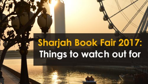 The Sharjah Book Fair 2017: A Quick Glance