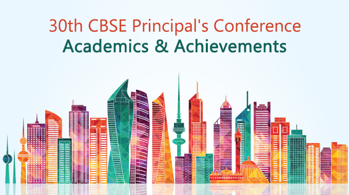 30th CBSE Principals' Conference – Uplifting Education